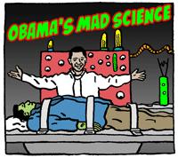 Obama's Mad Science