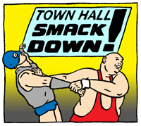 Town Hall Smack Down!