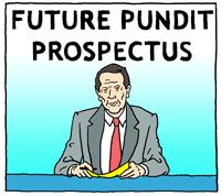 Future Pundit Prospectus