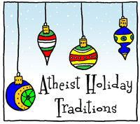 Atheist Holiday Traditions