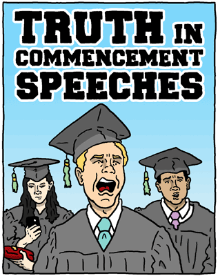 Truth in Commencement Speeches
