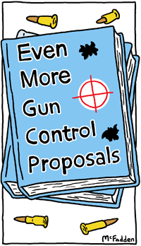 Even More Gun Control Proposals