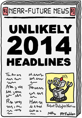 Unlikely 2014 Headlines