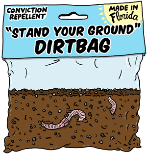 Stand Your Ground Dirtbag